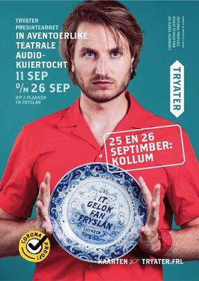 It Gelok fan Fryslân 25 en 26 september van Tryater in Kollum